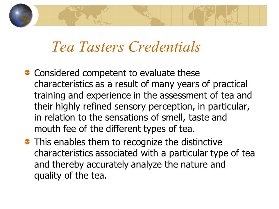 Tea Tasters Credentials