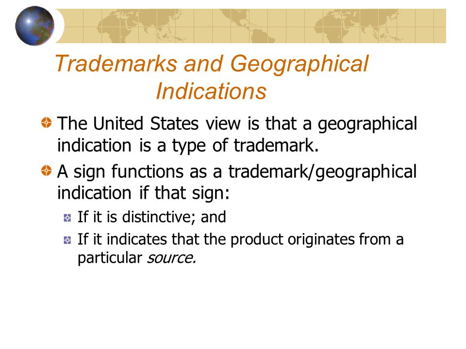 Trademarks and Geographical Indications