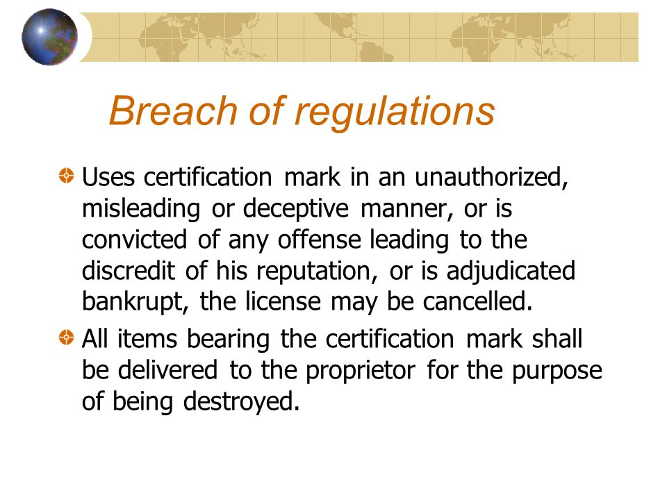 Breach of regulations