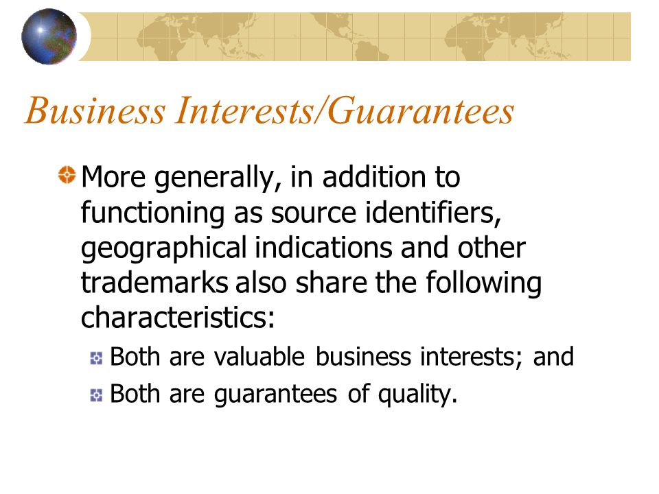 Business Interests/Guarantees