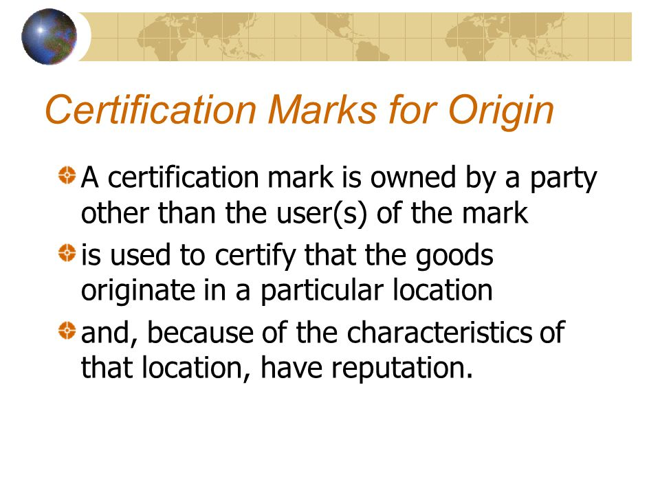 Certification Marks for Origin