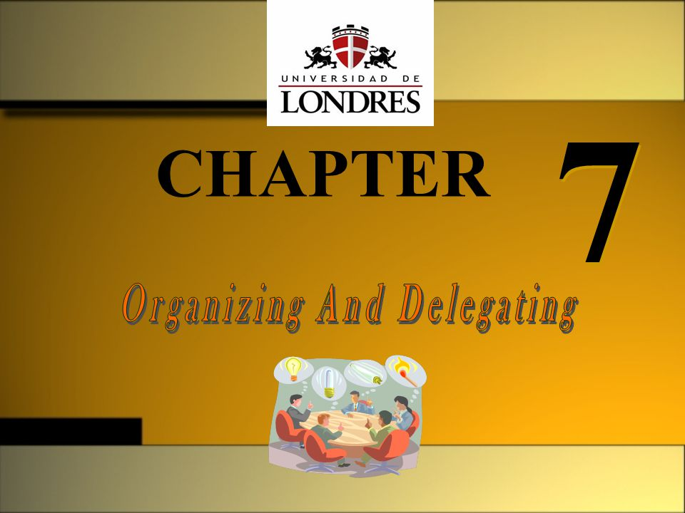 Organizing And Delegating