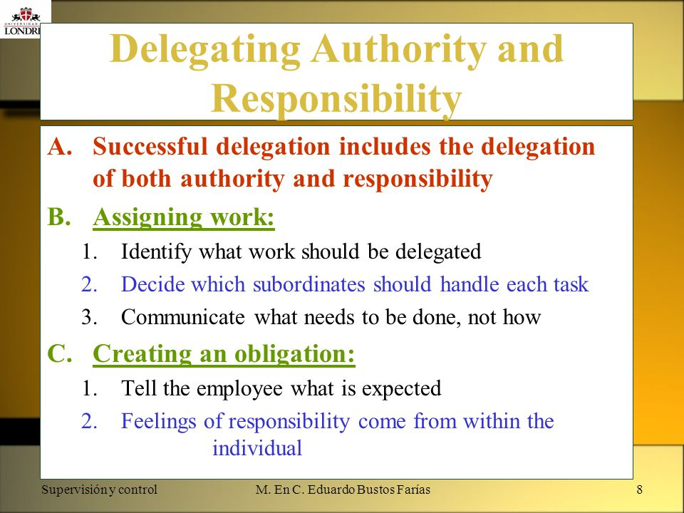 Delegating Authority and Responsibility