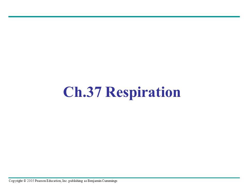 Ch.37 Respiration