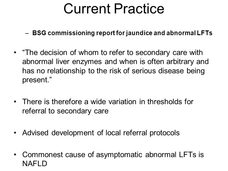 Current Practice BSG commissioning report for jaundice and abnormal LFTs.