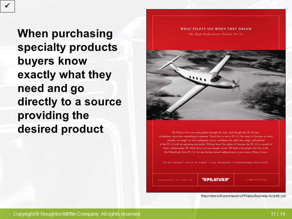  When purchasing specialty products buyers know exactly what they need and go directly to a source providing the desired product.