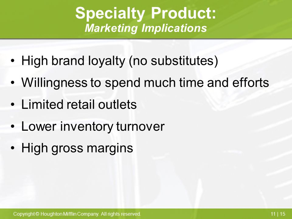 Specialty Product: Marketing Implications