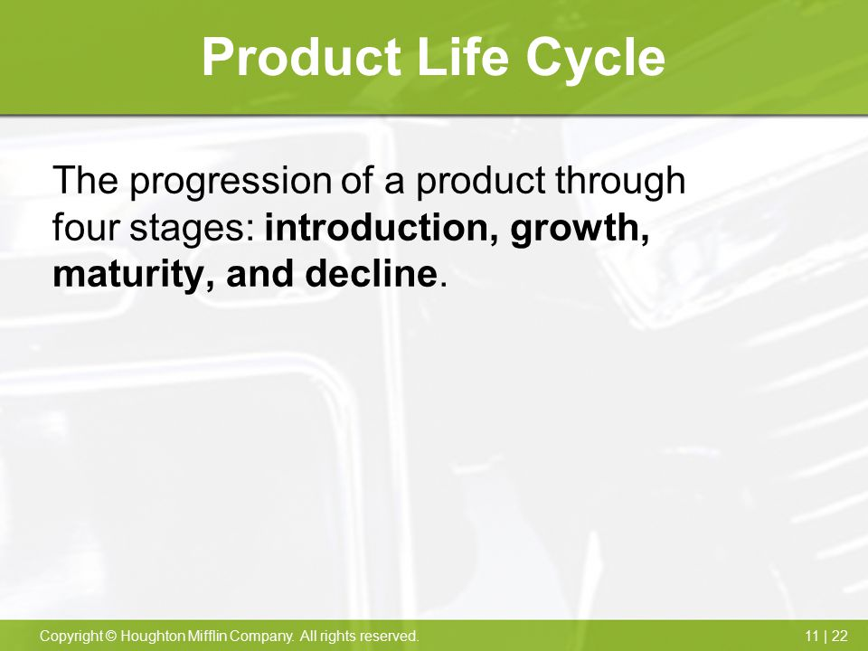 Product Life Cycle The progression of a product through four stages: introduction, growth, maturity, and decline.