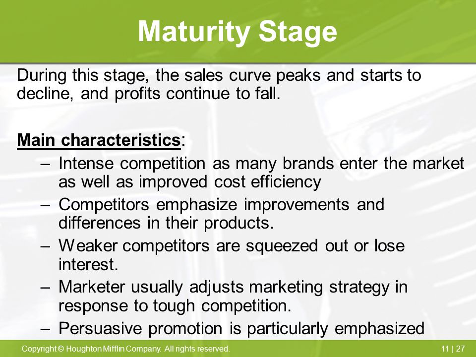 Maturity Stage During this stage, the sales curve peaks and starts to decline, and profits continue to fall.