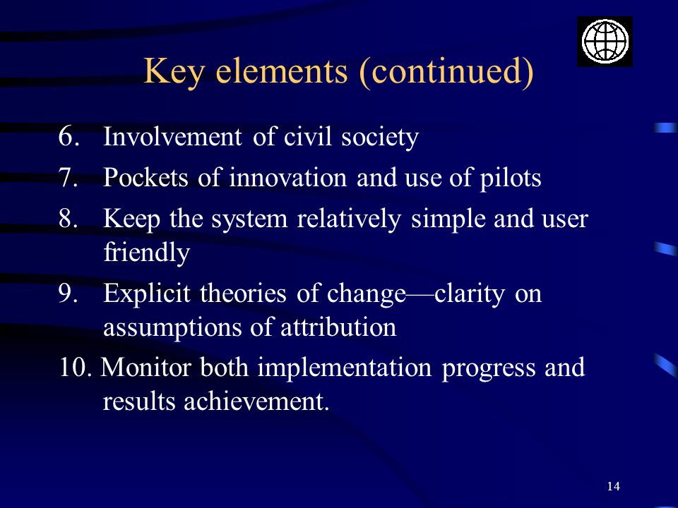 Key elements (continued)