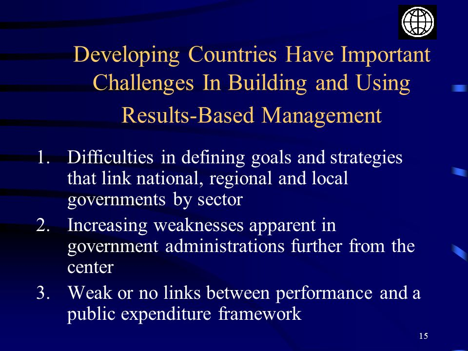 Developing Countries Have Important Challenges In Building and Using Results-Based Management