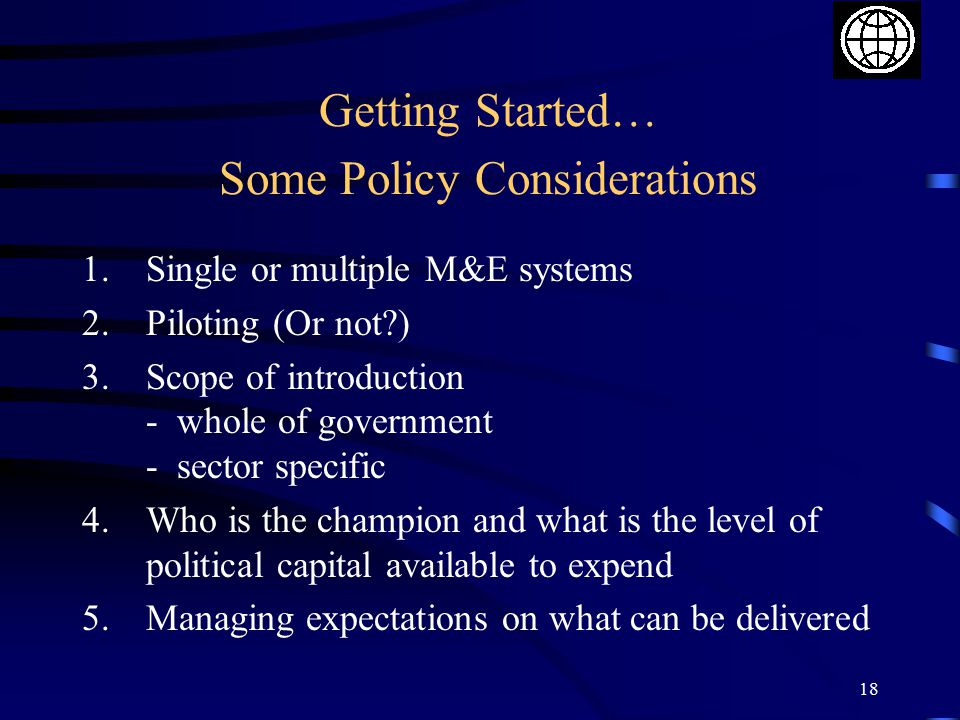 Getting Started… Some Policy Considerations