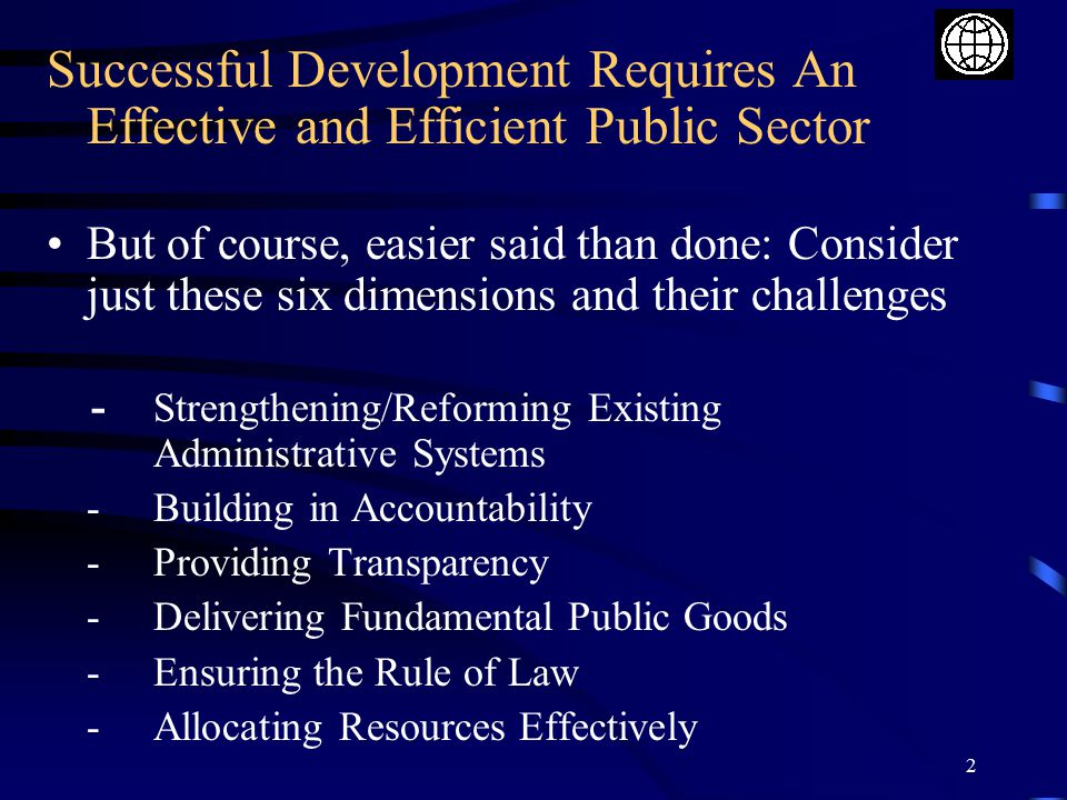 Successful Development Requires An Effective and Efficient Public Sector