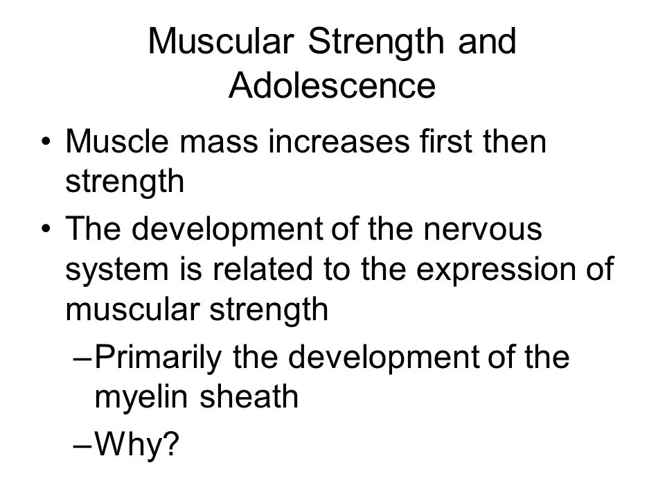 Muscular Strength and Adolescence