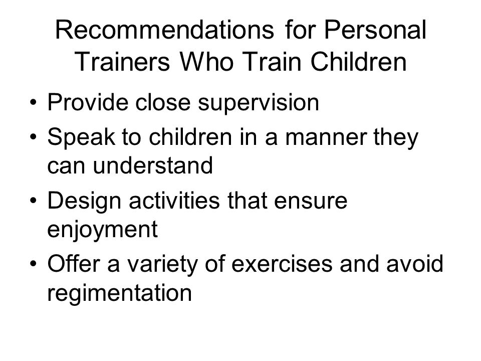 Recommendations for Personal Trainers Who Train Children