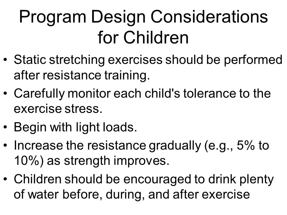 Program Design Considerations for Children