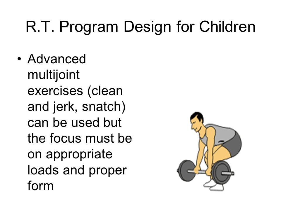 R.T. Program Design for Children