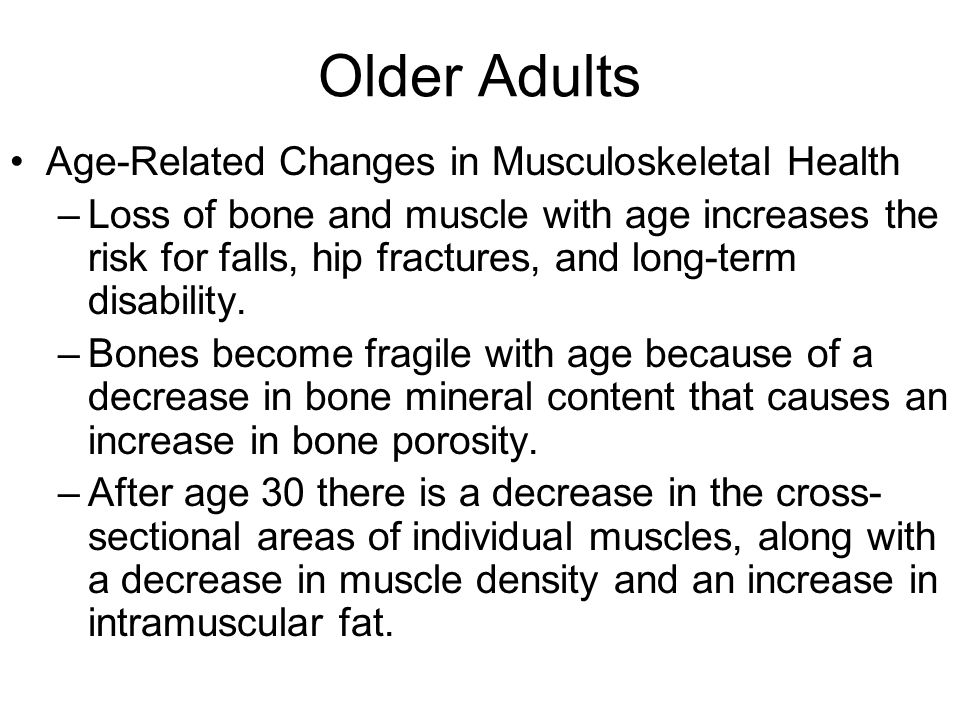 Older Adults Age-Related Changes in Musculoskeletal Health