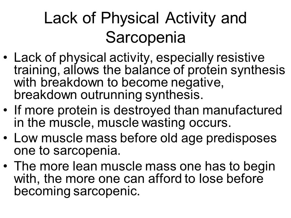 Lack of Physical Activity and Sarcopenia