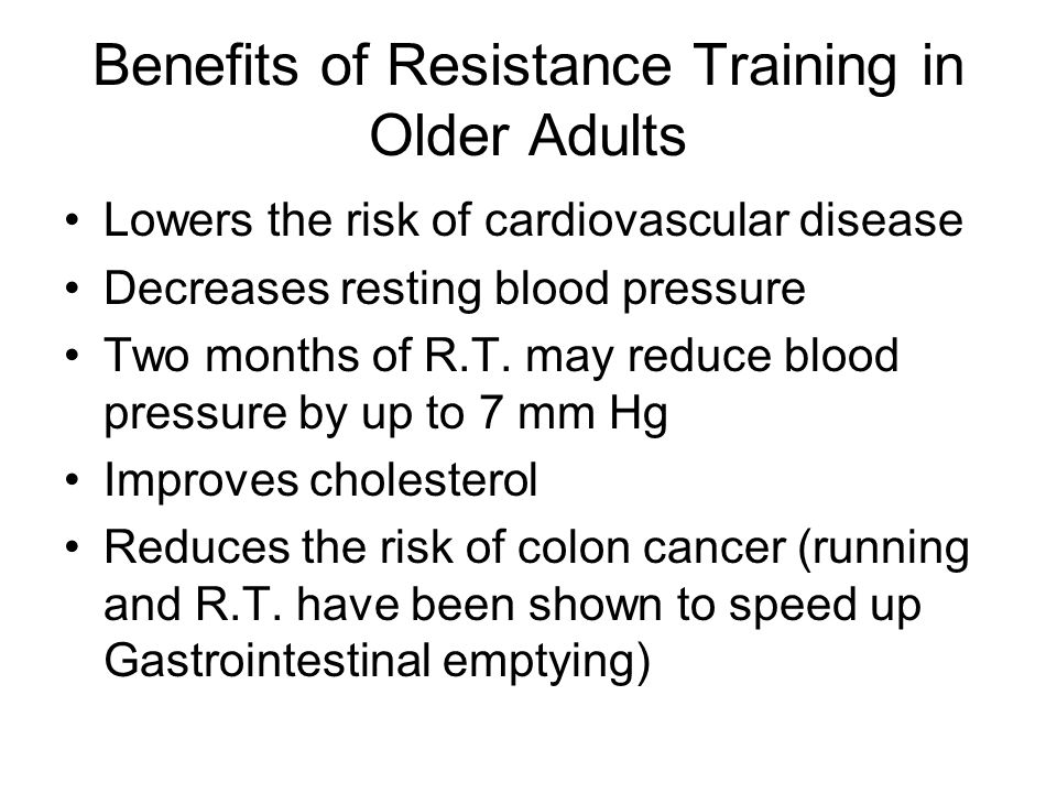 Benefits of Resistance Training in Older Adults