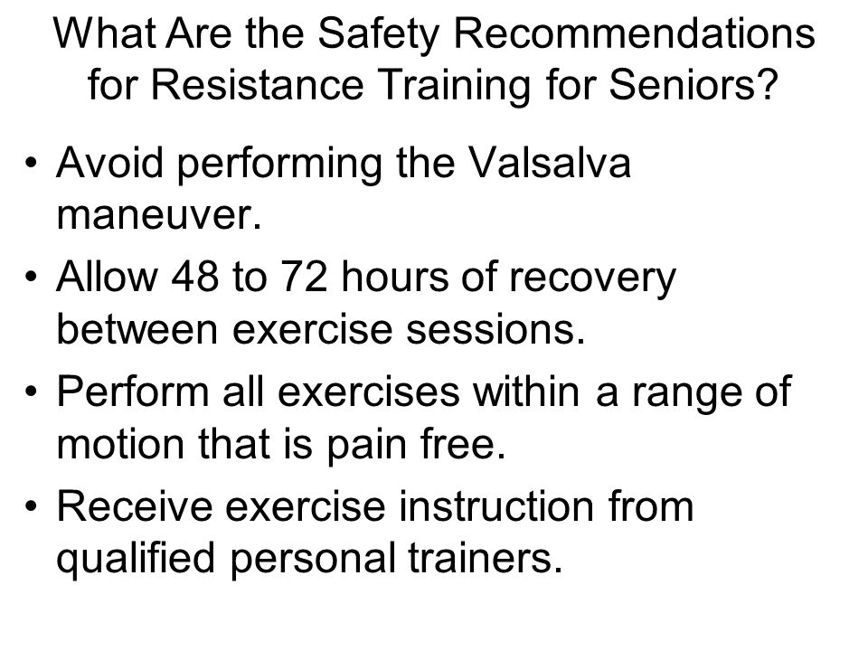 What Are the Safety Recommendations for Resistance Training for Seniors