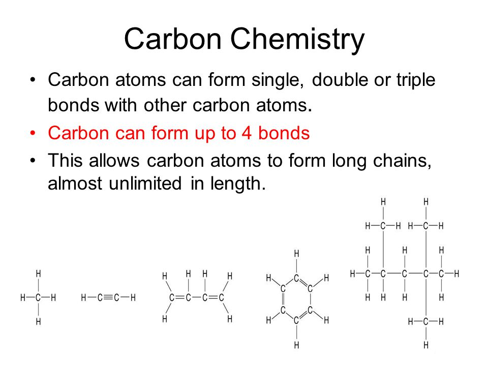Carbon Chemistry Carbon atoms can form single, double or triple ...