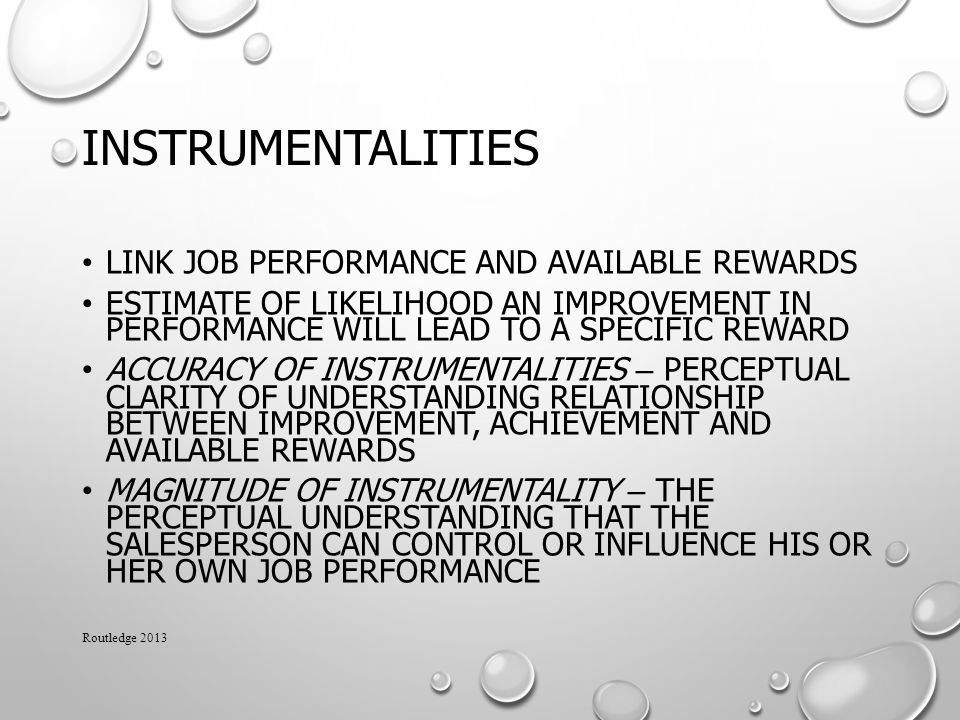 Instrumentalities Link job performance and available rewards
