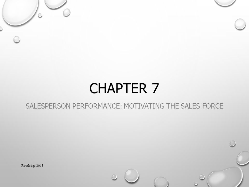 Salesperson Performance: Motivating the Sales Force