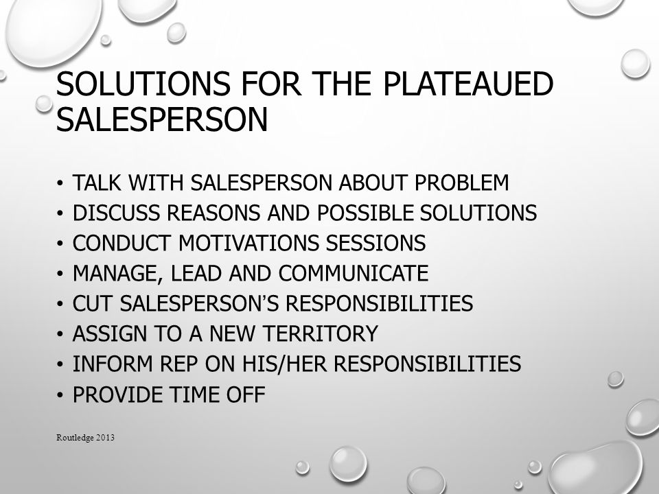 Solutions for the Plateaued Salesperson