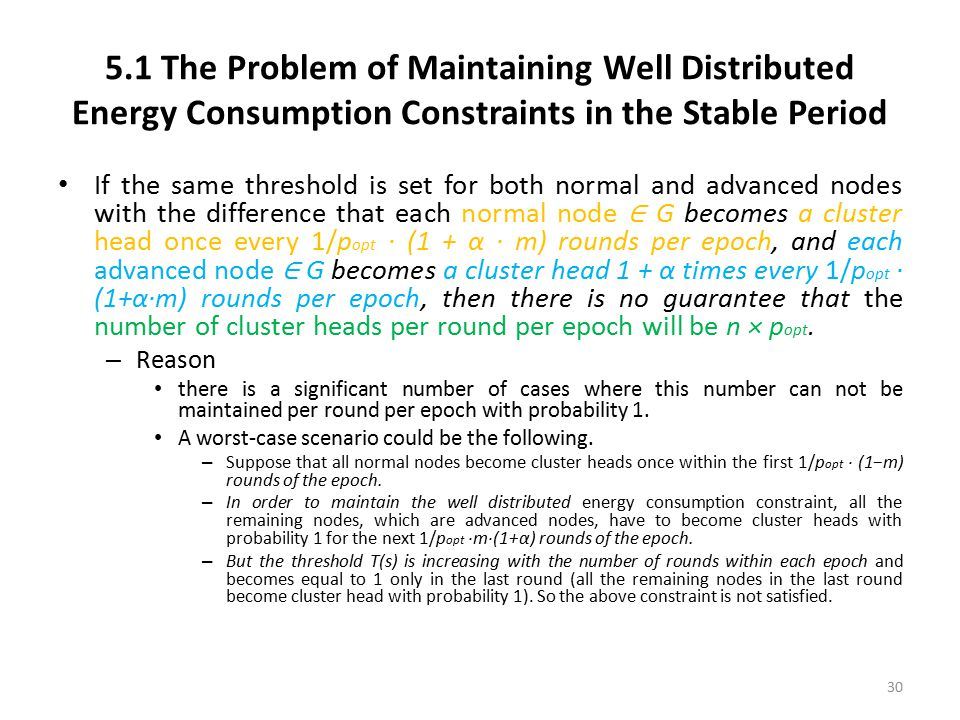 5.1 The Problem of Maintaining Well Distributed Energy Consumption Constraints in the Stable Period