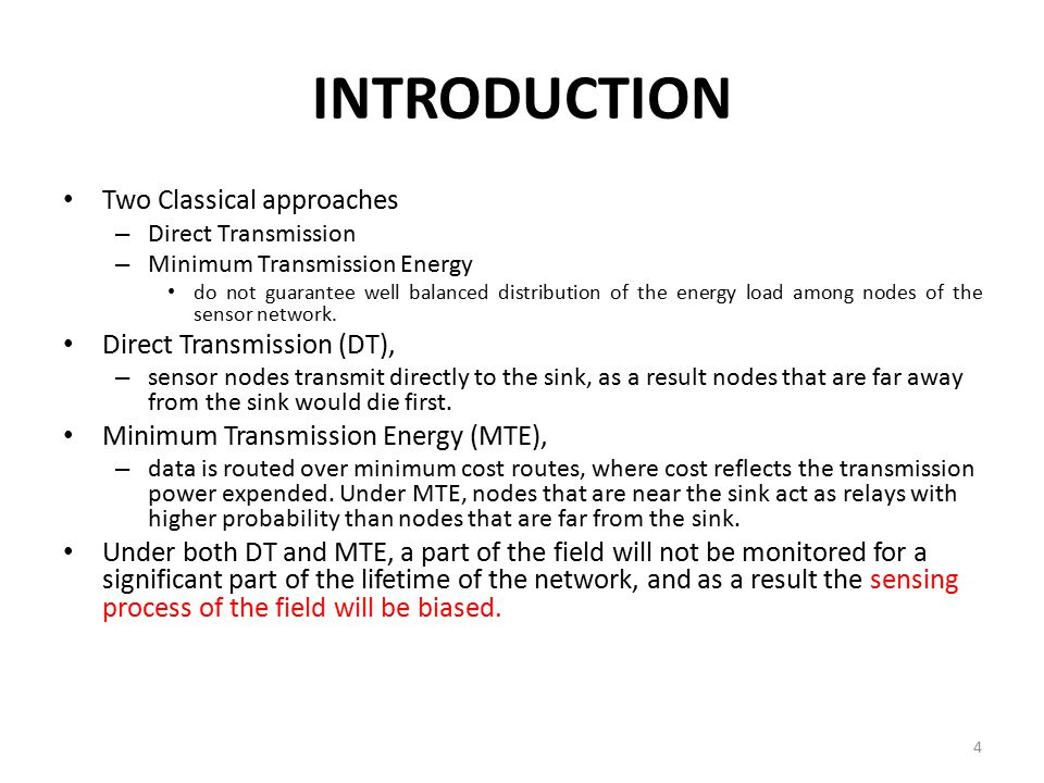 INTRODUCTION Two Classical approaches Direct Transmission (DT),