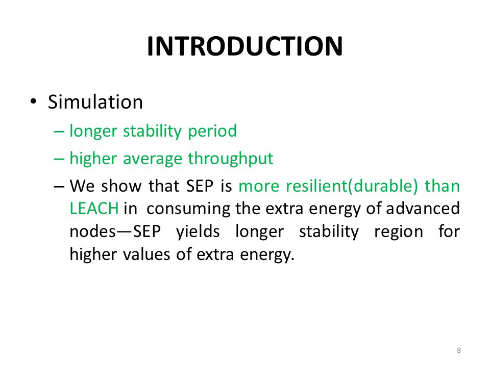 INTRODUCTION Simulation longer stability period