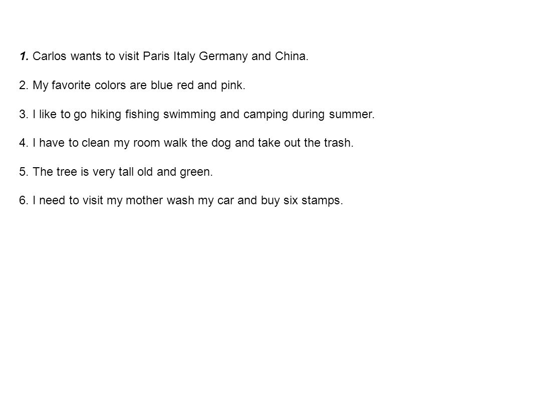 1. Carlos wants to visit Paris Italy Germany and China.