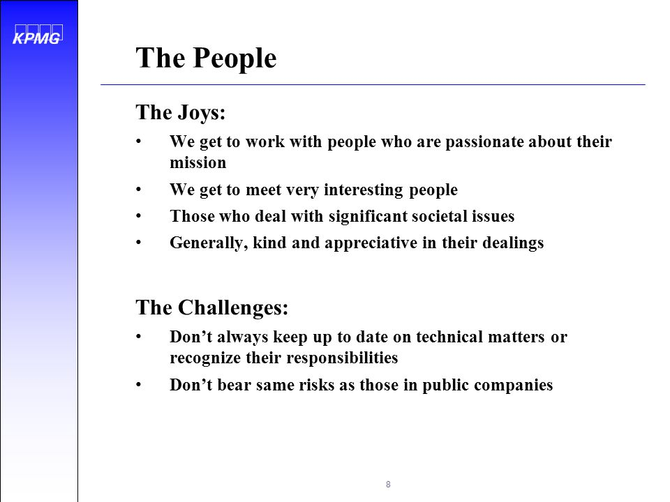 The People The Joys: The Challenges: