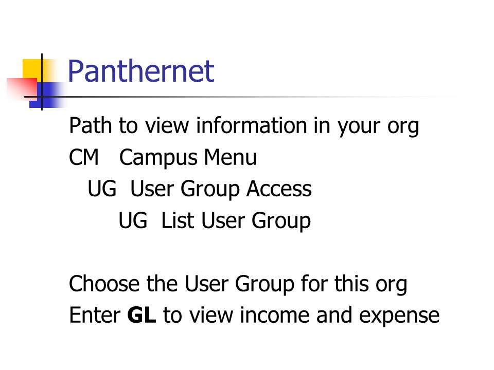 Panthernet Path to view information in your org CM Campus Menu