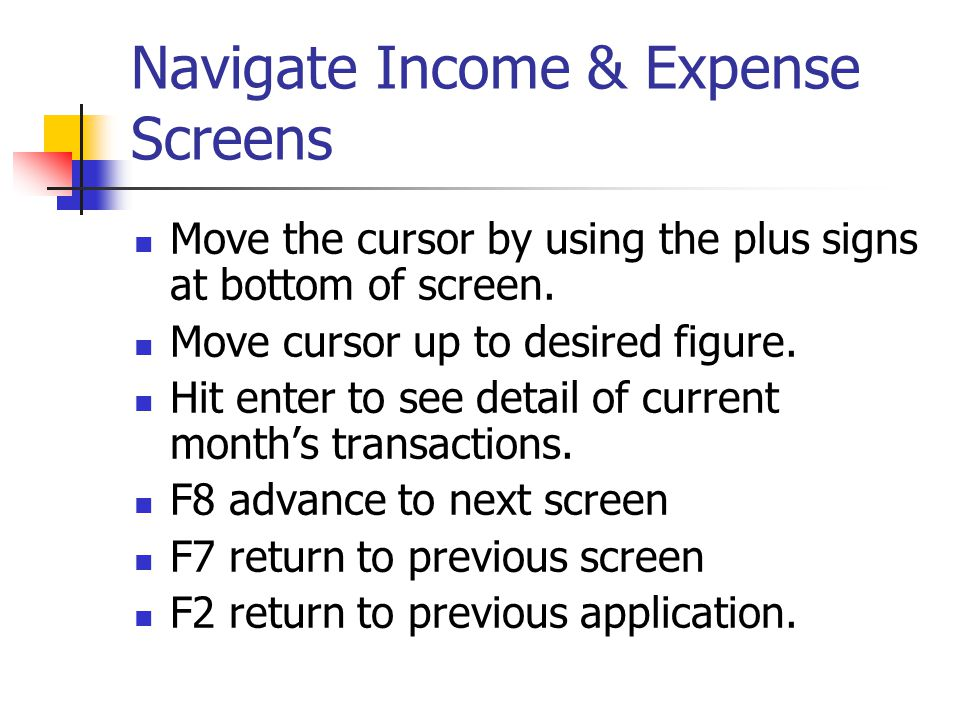 Navigate Income & Expense Screens