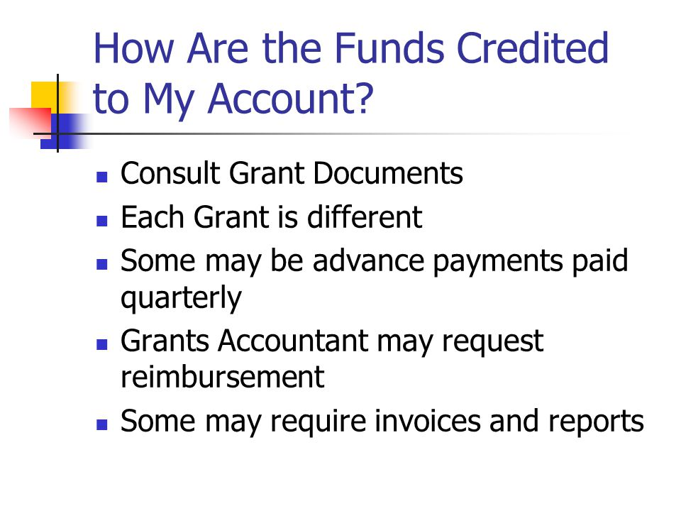 How Are the Funds Credited to My Account