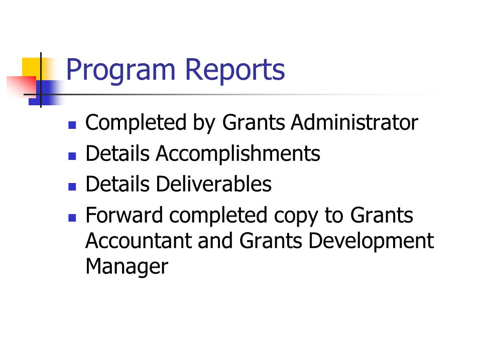 Program Reports Completed by Grants Administrator