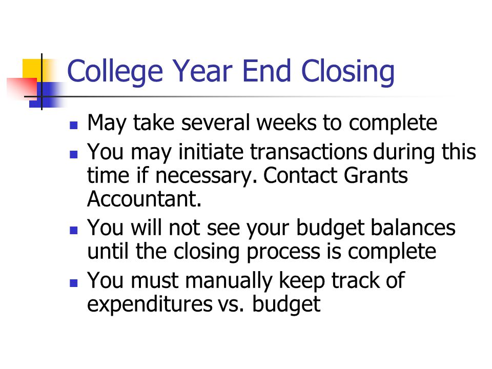 College Year End Closing
