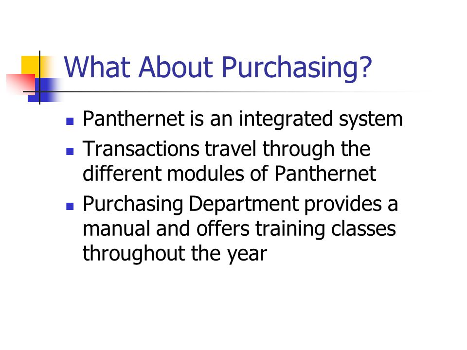 What About Purchasing Panthernet is an integrated system