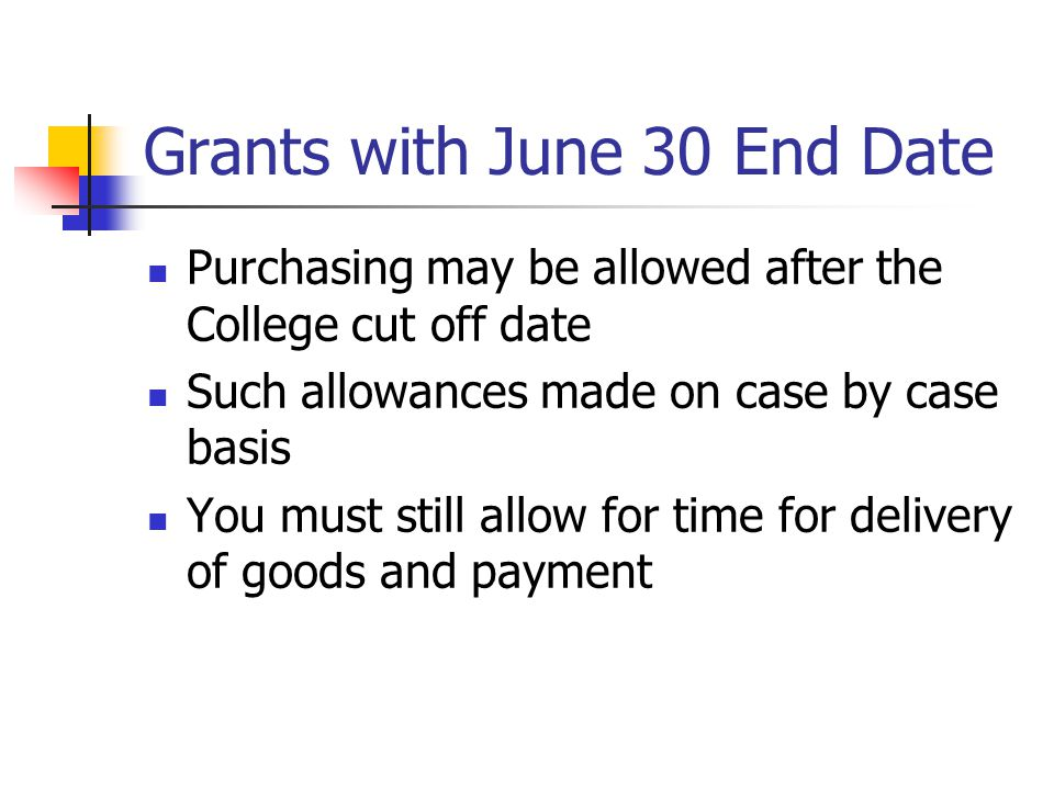 Grants with June 30 End Date
