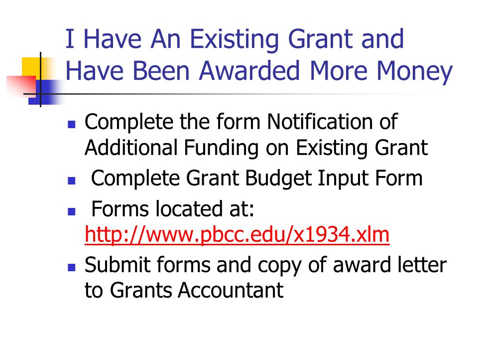 I Have An Existing Grant and Have Been Awarded More Money