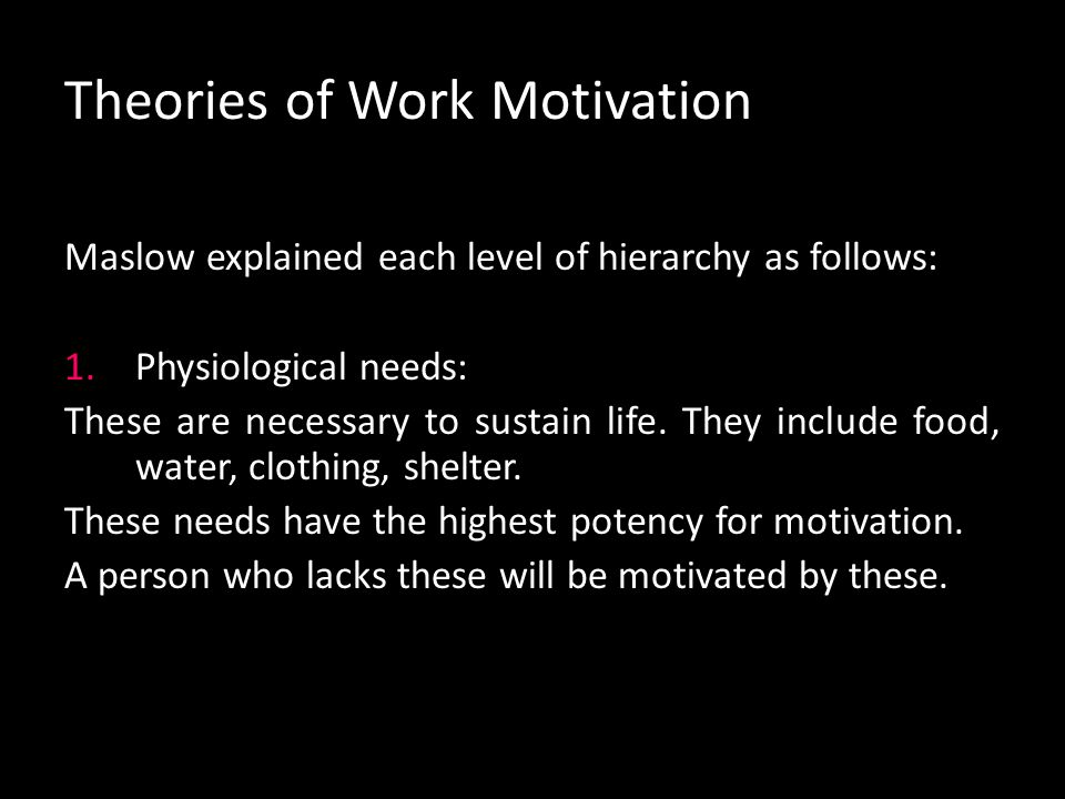Motivational Theory and Ideas