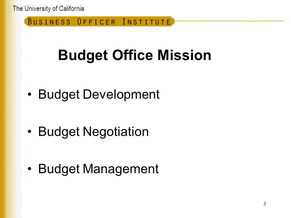 Budget Office Mission Budget Development Budget Negotiation