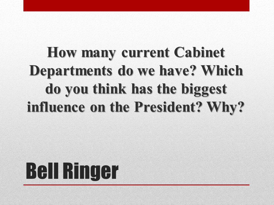 How many current Cabinet Departments do we have