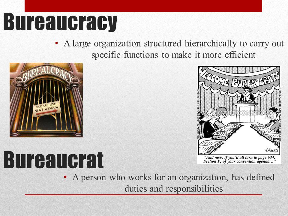 Bureaucracy Bureaucrat