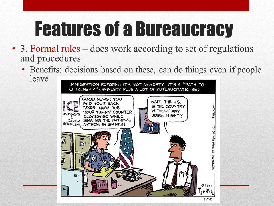 Features of a Bureaucracy