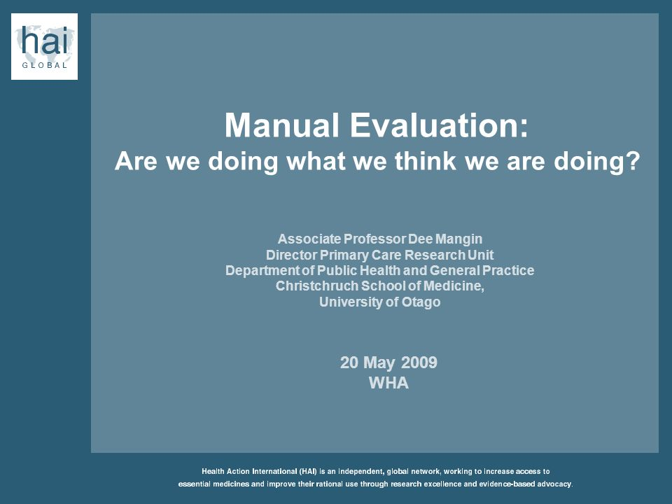 Manual Evaluation: Are we doing what we think we are doing