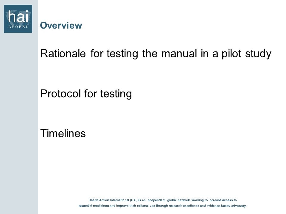 Rationale for testing the manual in a pilot study
