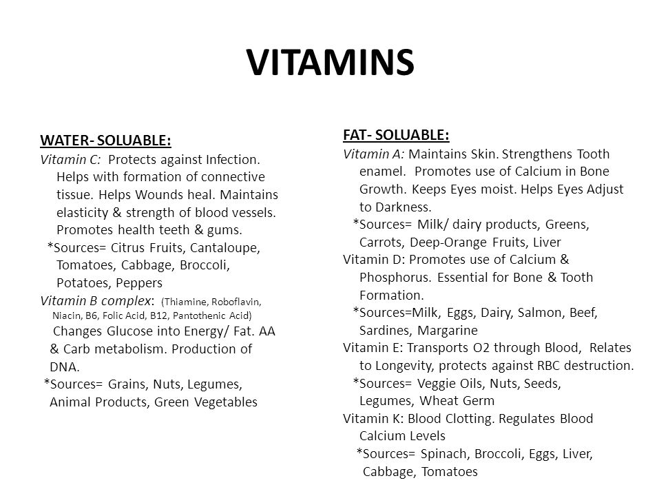 VITAMINS FAT- SOLUABLE: WATER- SOLUABLE: